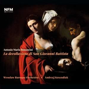 Antonio Maria Bononcini – La decollazione di San Giovanni Battista Product Image