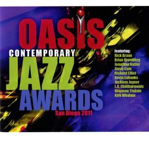 Oasis Contemporary Jazz Awards : San Diego 2011
