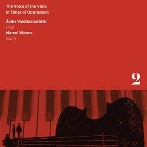 The Voice of the Viola in Times of Oppression, Vol. 2