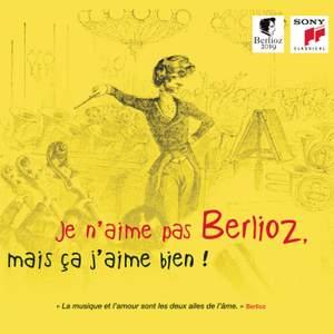 Je n'aime pas Berlioz, mais ça j'aime bien !