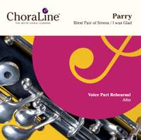 Parry: I Was Glad / Blest Pair of Sirens (4 and 8 part versions)