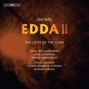 Leifs: Edda, Pt. 2, Op. 42 'The Lives of the Gods'