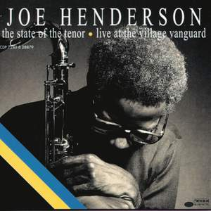 The State Of The Tenor: Live At The Village Vanguard