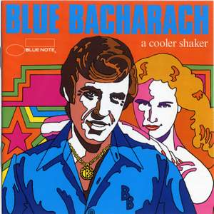 Blue Bacharach: A Cooler Shaker