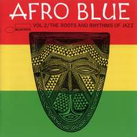 Afro Blue - The Roots & Rhythm