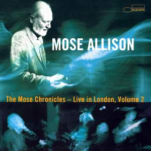 The Mose Chronicles: Live In London
