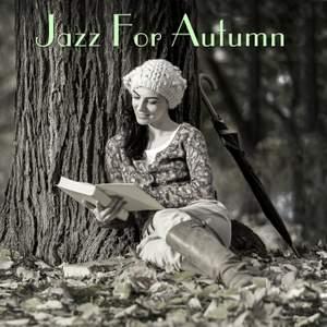 Jazz For Autumn