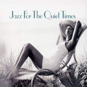 Jazz For The Quiet Times Product Image