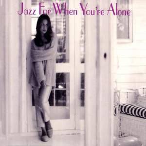 Jazz For When You're Alone Product Image