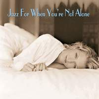 Jazz For When You're Not Alone