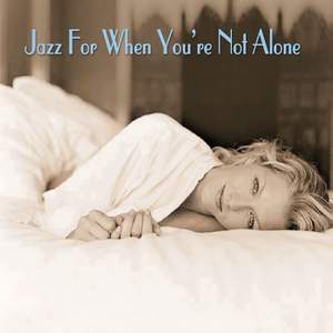 Jazz For When You're Not Alone Product Image