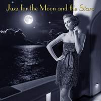 Jazz For The Moon And The Stars