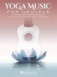 Yoga Music for Ukulele  20 Chill Songs to Strum & Sing