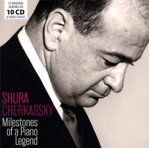 Shura Cherkassky - Milestones of a Piano Legend