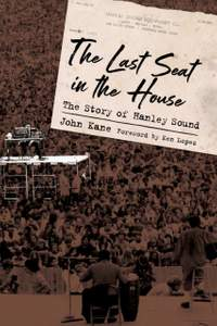 The Last Seat in the House: The Story of Hanley Sound