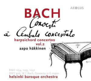 Johann Sebastian & Wilhelm Friedemann Bach: Concerti a Cembalo concertato