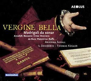 Vergine Bella - Madrigalo da Sonar