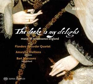 The dark is my delight - English Renaissance music