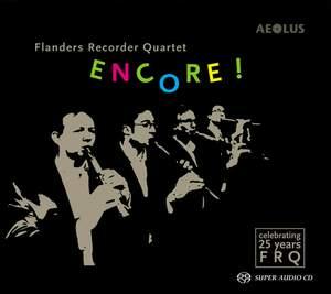 Encore ! - 25 Years Flanders Recorder Quartet