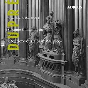 Marcel Dupre: Rendez-vous a Saint-Sulpice - Organ works