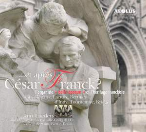 Et apres Cesar Franck? - Organ music of the Belle Epoque