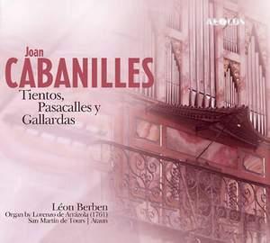 Joan Cabanilles: Tientos, Pasacalles y Gallardas