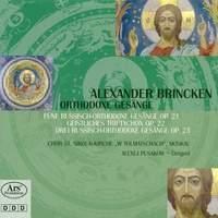 Alexander Brincken: Russian Orthodox Chants op.21 & 23/Triptychon op. 22
