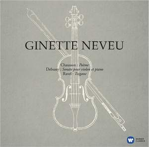 Ginette Neveu plays Debussy, Chausson & Tzigane - Vinyl Edition