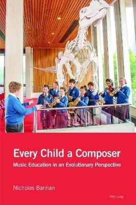 Every Child a Composer: Music Education in an Evolutionary Perspective