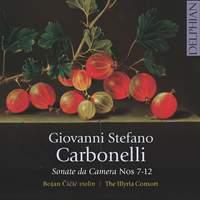 Carbonelli: Sonate da Camera Nos. 7-12