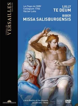 Lully: Te Deum and Biber: Missa Salisburgensis