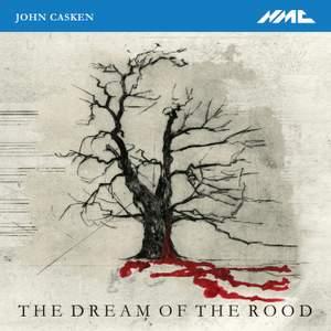 John Casken: The Dream of the Rood