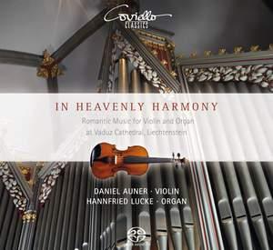 In Heavenly Harmony - Romantic Music for Violin & Organ by Vitali, Liszt, Reger & von Paradis