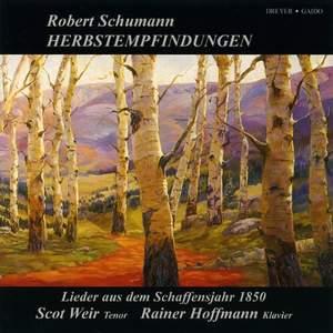 Schumann: Herbstempfindungen - Lieder