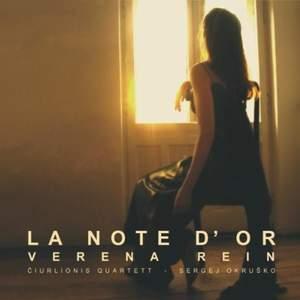 La Note d'Or - Works for Soprano, String Quartet & Piano