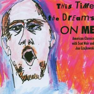 This Time the Dream's on me - Songs by Arlen, Kern, Gershwin, Porter
