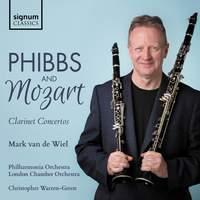 Phibbs & Mozart: Clarinet Concertos