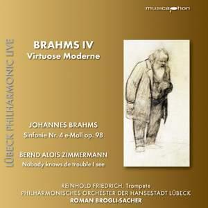Brahms IV: Virtuose Moderne
