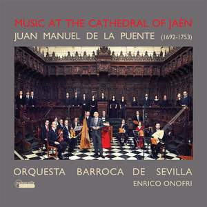 Juan Manuel de la Puente: Music at the Cathedral of Jaén