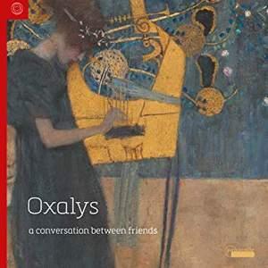 Ensemble Oxalys: A Conversation between Friends