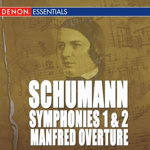 Schumann: Symphonies 1 & 2 - Manfred Overture - March Product Image