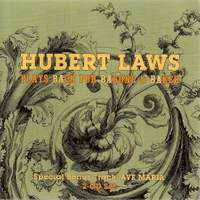 Hubert Laws Plays Bach For Barone & Baker