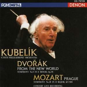 Mozart: Symphony No. 38 & Dvorak: Symphony No. 9