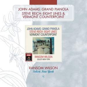 Adams: Grand Pianola Music & Reich: Vermont Counterpoint & Eight Lines Product Image