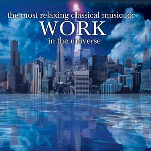 The Most Relaxing Classical Music For Work In The Universe Product Image