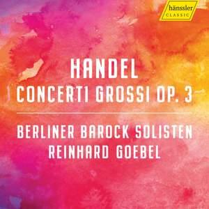 Handel: Concerti grossi Op. 3