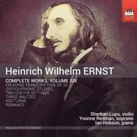 Ernst: Complete Works, Volume Six