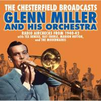 The Chesterfield Broadcasts: Radio Airchecks from 1940-42