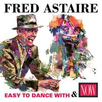 Easy To Dance With / Now