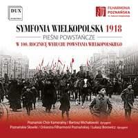 Wielkopolska 1918: Songs of the Wielkopolska Uprising